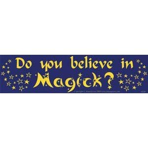 Do you believe in Magick?